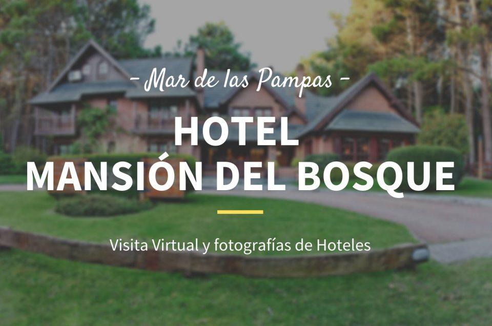 Hotel Mansión del Bosque