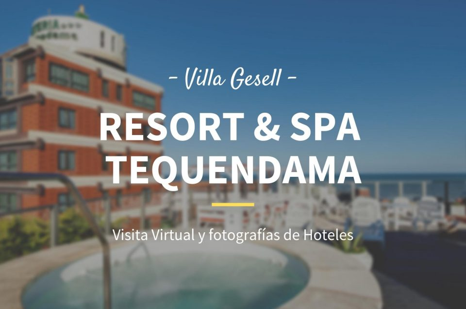 Hotel Tequendama Villa Gesell